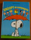 [R01078] Snoopy et compagnie, Charles M. Schulz