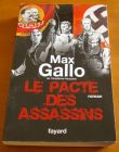 [R02228] Le pacte des assassins, Max Gallo