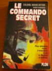 [R02304] Le commando secret, Colonel Moshe Betzer
