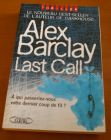 [R03008] Last Call, Alex Barclay