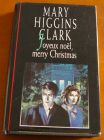 [R03911] Joyeux noël, Merry Christmas, Mary Higgins Clark