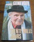 [R04377] Trente mille jours, Maurice Genevoix