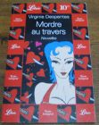 [R04424] Mordre au travers, Virginie Despentes