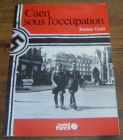 [R04647] Caen sous l occupation, Jeanne Grall