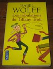 [R04851] Les tribulations de Tiffany Trott, Isabel Wolff