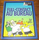 [R05217] Dilbert : Full-contact au bureau, Scott Adams