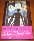 [R05415] The way I found her, Rose Tremain