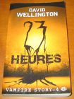 [R05682] Vampire Story 4 - 23 heures, David Wellington