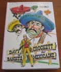 [R05751] Davy Crockett et les bandits mexicains, Fred Himley
