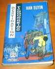 [R05778] Destination Tchoungking, Han Suyin