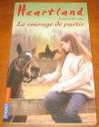[R06333] Heartland 18 - Le courage de partir, Lauren Brooke