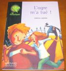 [R06411] L ogre m a tué !, Chantal Laborde
