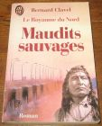 [R06666] Royaume du Nord 6 - Maudits sauvages, Bernard Clavel