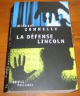 [R06823] La défense Lincoln, Michael Connelly
