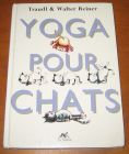 [R06830] Yoga pour chats, Traudl & Walter Reiner