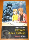 [R06878] L affaire Jules Bathias, Patrick Pécherot