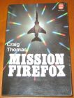 [R07034] Mission Firefox, Craig Thomas