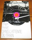 [R07443] Dans l attente du train, Roger Ferlet