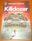 [R07462] Killdozer - Le viol cosmique, Theodore Sturgeon