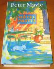 [R07481] Hotel Pastis, Peter Mayle
