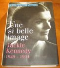 [R07635] Jackie Kennedy, une si belle image (1929-1994), Katherine Pancol