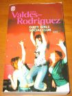 [R07670] Dirty Girls social club, Alisa Valdes-Rodriguez