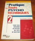 [R07850] La pratique des Tests psycho-techniques n°2, Jean-Jacques Larané