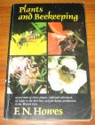 [R07911] Plants and Beekeeping, F.N. Howes
