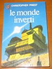 [R08056] Le monde inverti, Christopher Priest