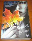 [R10473] Night School 2 - Héritage, C.J. Daugherty