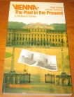 [R11295] Vienna - The past in the Present - A Historical Survey, Inge Lehne - Lonnie Johnson