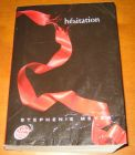 [R11404] Twilight 3 - Hésitation, Stephenie Meyer