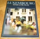 [R12009] Luxembourg : Die Stadt - La Ville - The City