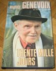 [R12858] Trente mille jours, Maurice Genevoix