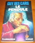 [R12958] Le pendule, Guy des cars