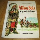[R12984] Sitting Bull le grand chef sioux, George Fronval & Jean Marcellin