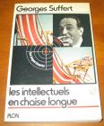 [R13122] Les intellectuels en chaise longue, Georges Suffert