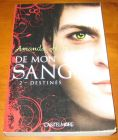 [R13541] De mon sang 2 - Destinés, Amanda Hocking