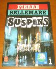 [R13606] Suspens 1, Pierre Bellemare