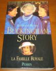 [R13660] Buckingham Story, La famille royale, Bertrand Meyer