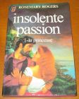 [R13812] Insolente passion 1 – La princesse, Rosemary Rogers