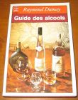 [R14045] Guide des alcools, Raymond Dumay