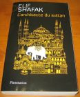 [R14239] L architecte du sultan, Elif Shafak