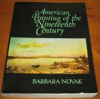 [R14241] American Painting of the Nineteenth Century, Barbara Novak