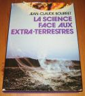 [R14463] La science face aux extra-terrestres, Jean-Claude Bourret