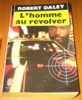 [R14556] L homme au revolver, Robert Daley