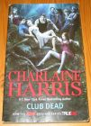 [R14630] Sookie Stackhouse 3 – Club dead, Charlaine Harris