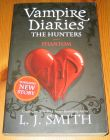 [R14637] Vampire diaries – The hunters 1 – Phantom, L.J. Smith