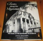 [R14804] Ghosts along the Mississippi, Clarence John Laughlin