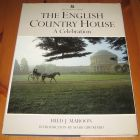 [R14820] The english Country House, A Celebration, Fred J. Maroon